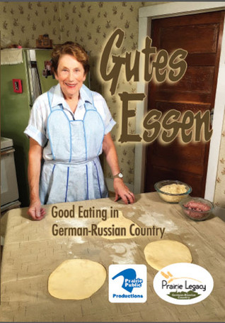 Gutes Essen: Good Eating in German-Russian Country