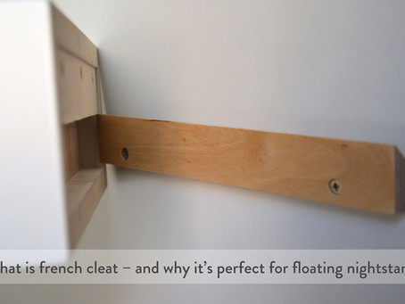 What is french cleat – and why it's perfect for floating nightstands