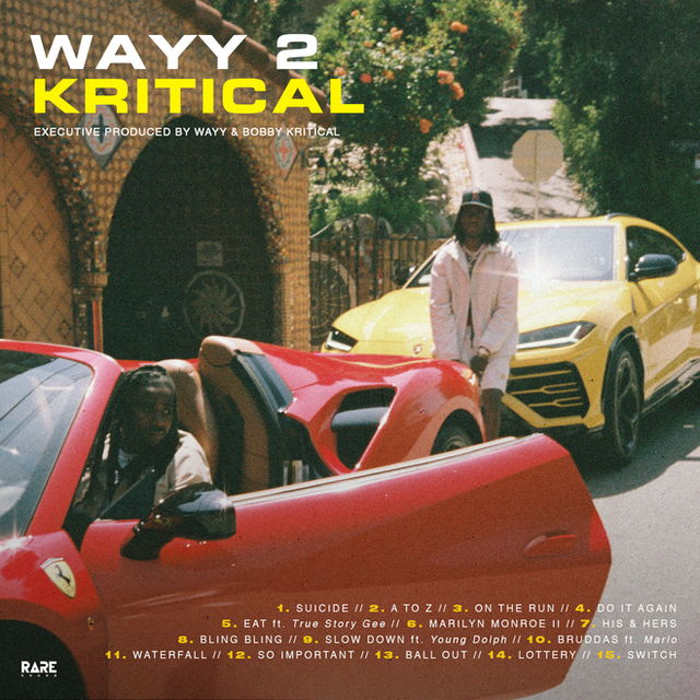 "K CAMP ""WAYY 2 CRITICAL"" ALBUM"