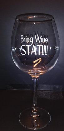 Bring Wine Stat!!!! 20 oz wine glass