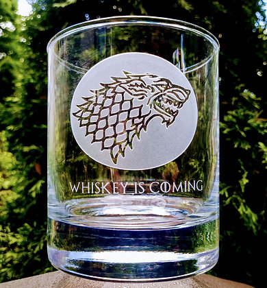 Whiskey is Comng glass