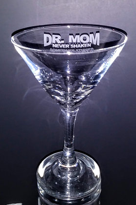 Dr Moms Martini Glass