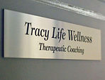 Tracy Life Wellness Therapeutic Coaching sign