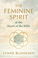 A Tour of The Feminine Spirit