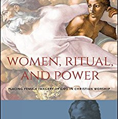 Review: Women, Ritual, and Power: Placing Female Imagery of God in Christian Worship