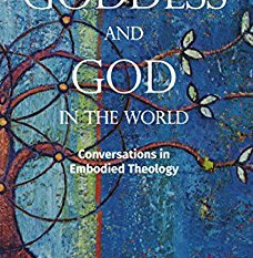Review: Goddess and God in the World: Conversations in Embodied Theology