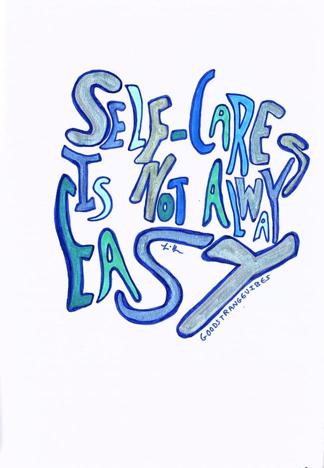 Self-Care Is Not Always Easy.jpg