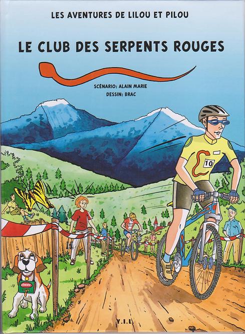 Les aventures de Lilou et Pilou - Le club des serpents rouges