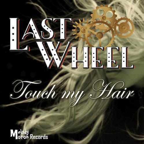 Touch my Hair