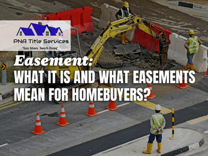 Easement: What It Is? and What easements mean for homebuyers?