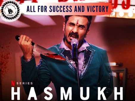 Hasmukh: All for Success and Victory