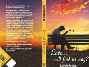Book Review: 'Love... will find its way?' by Ashish Ranjan