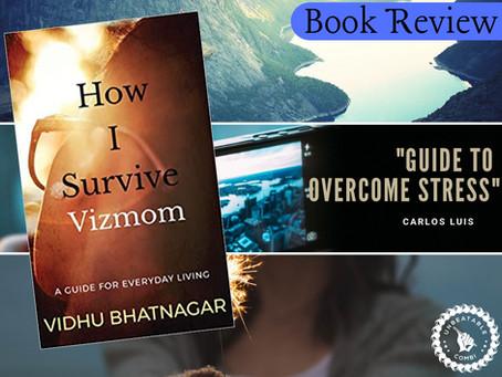 Book Review: 'How I Survive Vizmom' by Vidhu Bhatnagar