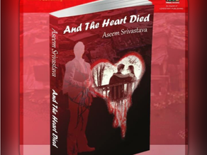 Book Review: 'And the Heart Died' by Aseem Srivastava