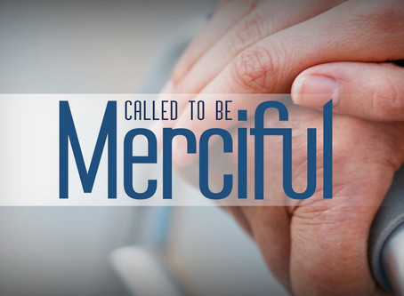 Called To Be Merciful