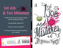 Book Review: '1st JOB AND 10 MISTAKES' by Uttam Kumar