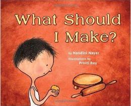 Book Review: 'WHAT SHOULD I MAKE?' By Nandini Nayar