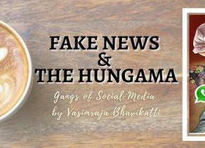 Fake News And The Hungama: Gangs of Social Media by Vasimraja Bhavikatti