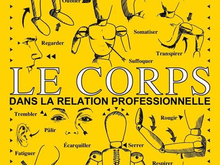 Le corps dans la relation professionnelle : De quoi parle-t-on ?