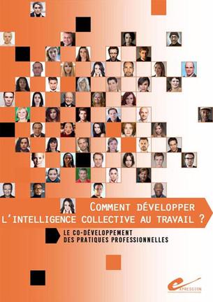 Comment développer l'intelligence collective au travail ?
