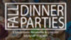 DinnerPartiesFALL 2019.jpg