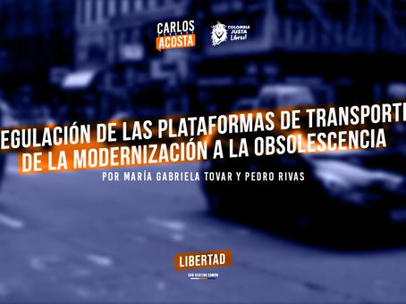 Regulación de las Plataformas de Transporte: De la Modernización a la Obsolescencia