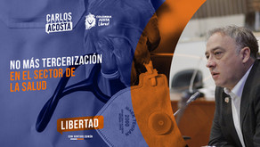 """Representante Carlos eduardo Acosta: """"No más tercerización en el sector salud"""""""