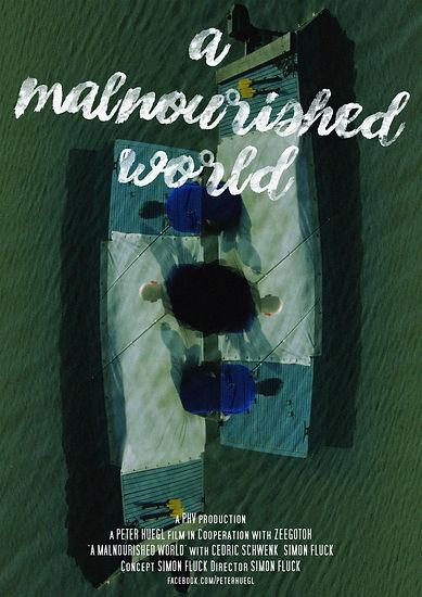 A Malnourished World_Poster_Simon Fluck
