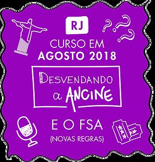 RJ | CURSO: DESVENDANDO A ANCINE E O FSA (NOVAS REGRAS)