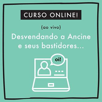 ONLINE | CURSO: DESVENDANDO A ANCINE E SEUS BASTIDORES
