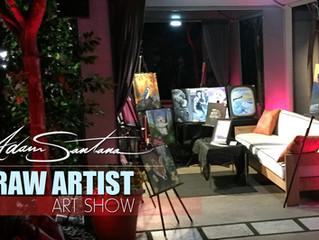 Adam Santana - Raw Artist ( Hollywood)