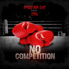 mobfam ent no competition cover.jpg