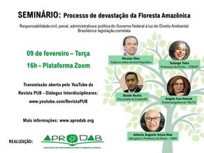 09/02 - SEMINÁRIO: Processo de devastação da Floresta Amazônica