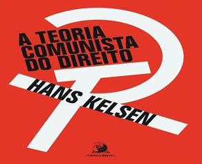 """GLOSAS À """"TEORIA COMUNISTA DO DIREITO"""", DE KELSEN"""
