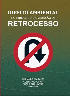 Princípio da vedação de retrocesso - Pré lançamento de obra de associados da APRODAB e do IBAP