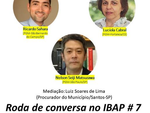 RODA DE CONVERSA NO IBAP #7: Estatuto Jurídico da Advocacia Pública Municipal II