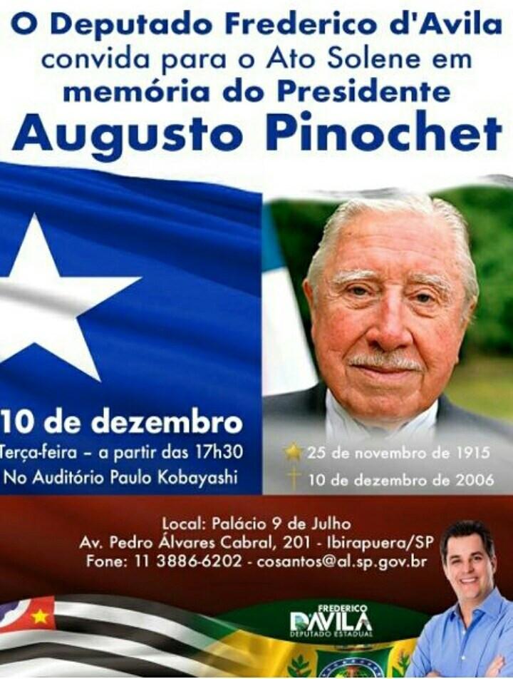 Chamada do deputado Frederico d'Avila para ato em memória do criminoso Augusto Pinochet. Atente-se que a bandeira de São Paulo está mesclada com a bandeira do tempo da monarquia.