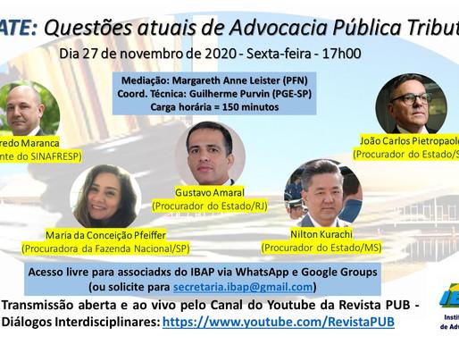 27/11 - DEBATE: Questões atuais de Advocacia Pública Tributária