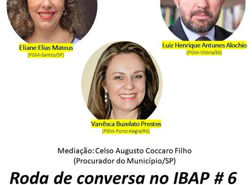 RODA DE CONVERSA NO IBAP #6: Estatuto Jurídico da Advocacia Pública Municipal