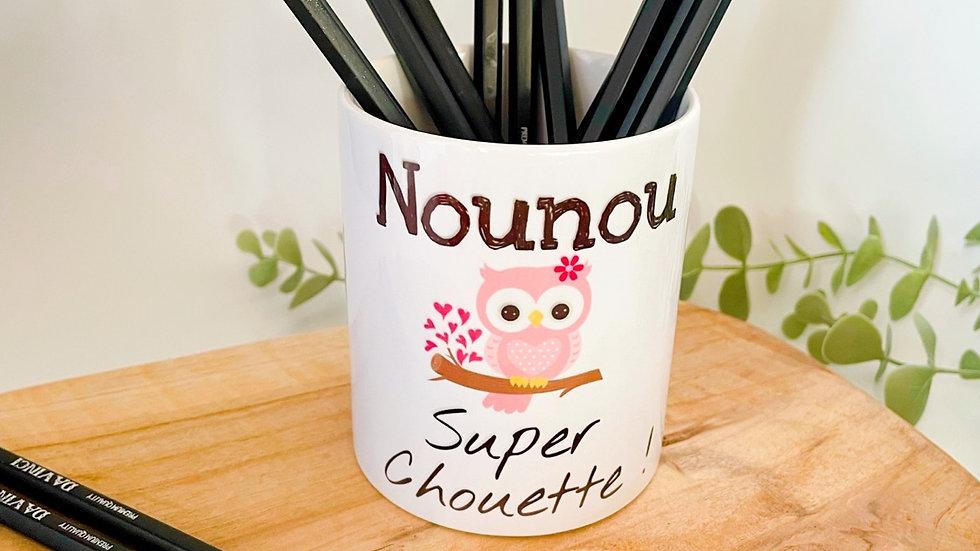 Pot à crayons  Nounou  super chouette