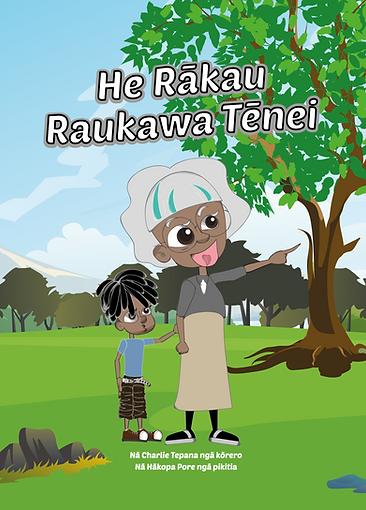 He_Rākau_Raukawa_Tēnei_Title_Page-01