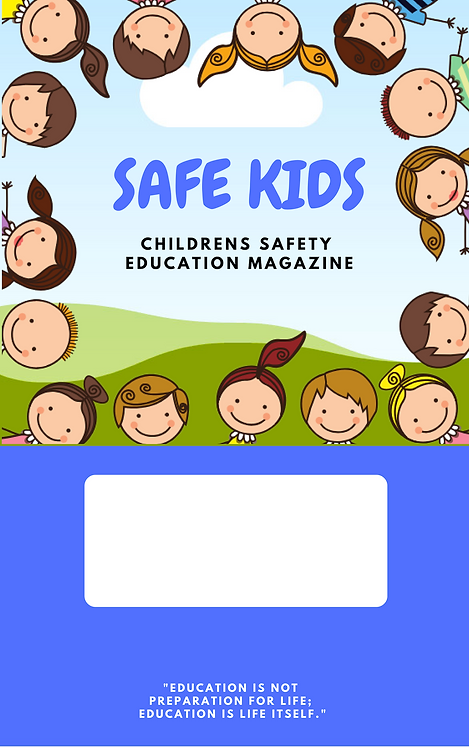 Safe Kids- Childrens Safety Education Magazine A4 Full Colour