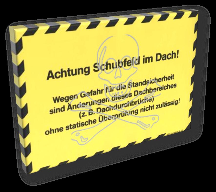 """Der Warnhinweis """"Schubfeld"""" mit dem im Bauwesen allseits beliebten Ausrufezeichen"""