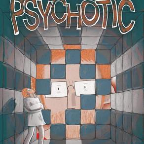 PSYCHOTIC, OGN