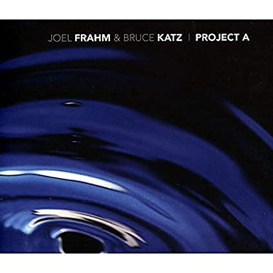 Project A (Bruce Katz and Joel Frahm