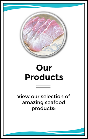 Omega Azul Seafood's Products - Including Baja Kanpachi (also known as kampachi, Amberjack, or Longfin Yellowtail)