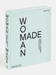 PHAIDON: WOMAN MADE- GREAT WOMAN DESIGNERS