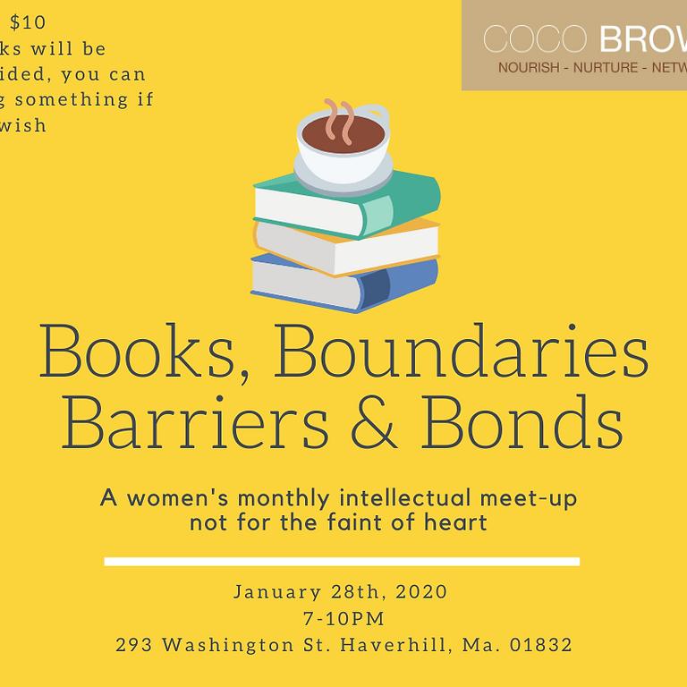 Books, Boundaries, Barriers & Bonds