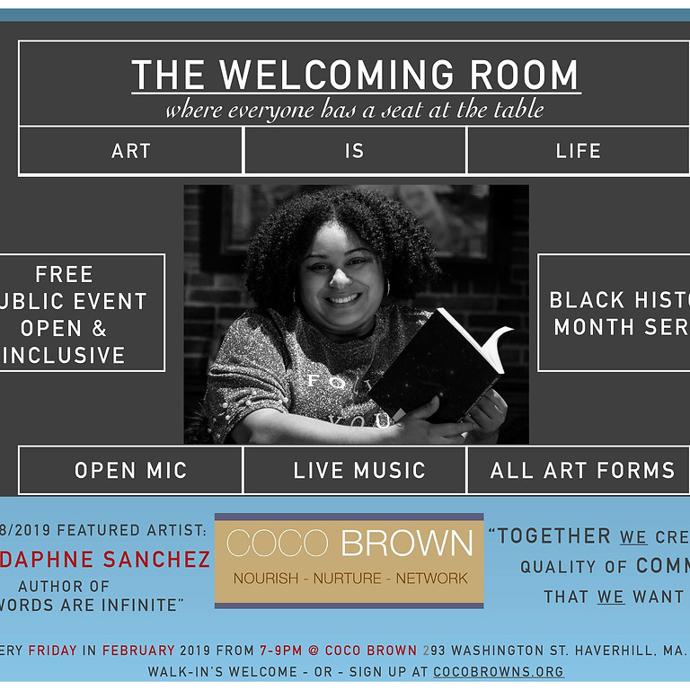 Welcoming Room: Open Mic Nights - Black History Month Series- Sulay Daphne Sanchez