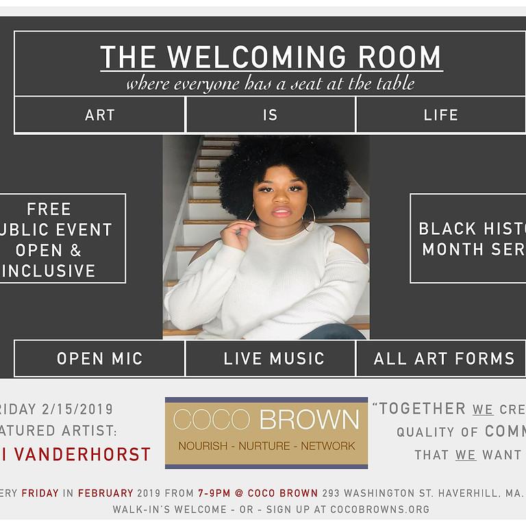 Welcoming Room: Open Mic Nights - Black History Month Series- Naomi Vanderhorst
